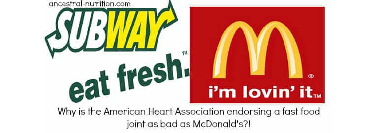 Why Is The American Heart Association Endorsing Subway?