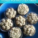 Are you following the Paleo diet but still love cupcakes?! I've got your back with these Paleo vanilla cupcakes!