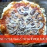 The BEST Paleo Pizza Recipe