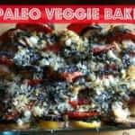 Paleo & Primal Veggie Bake