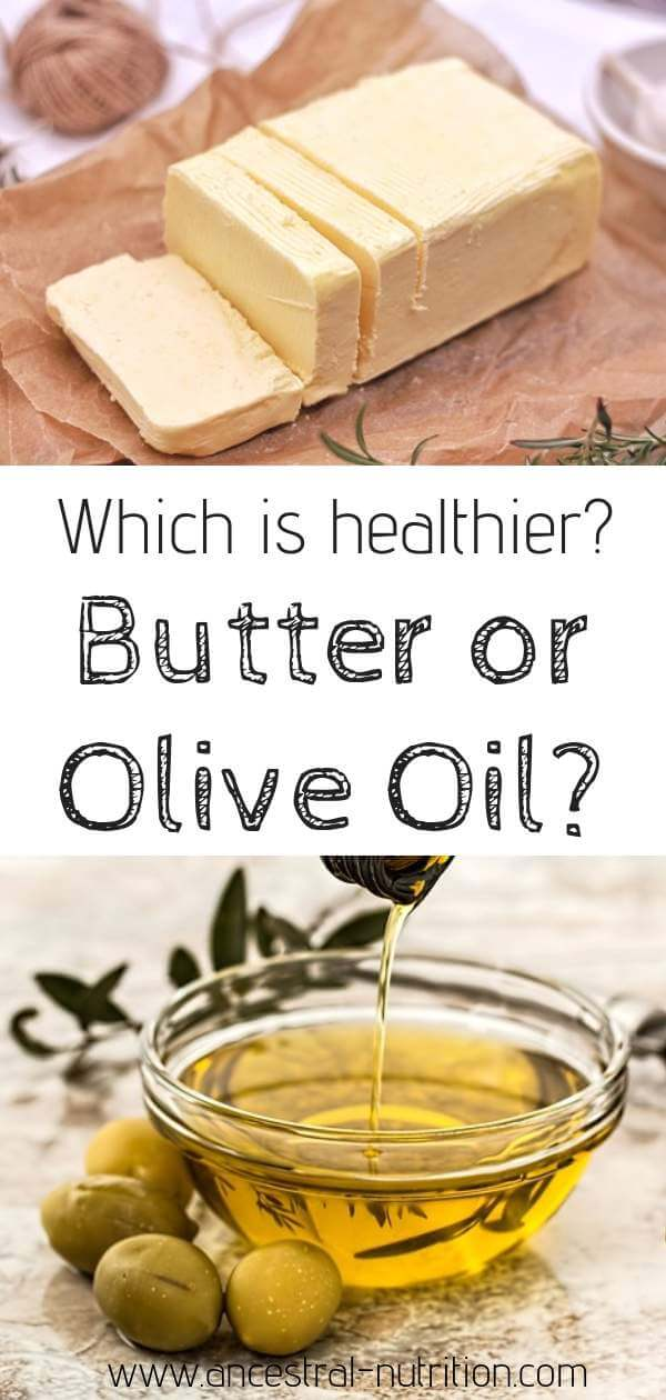 Butter or Olive Oil - which fat is healthier for cooking? What are the health benefits of each fat? Find out on ancestral-nutrition.com #healthycooking, #nutrition