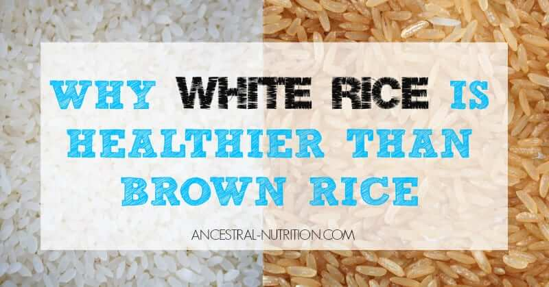 Why White Rice Is Healthier Than Brown Rice (And Why It's ...