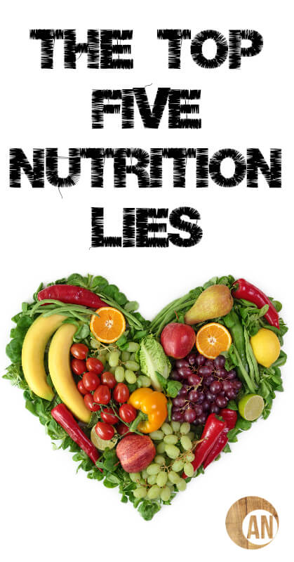 The-Top-Five-Nutrition-Lies