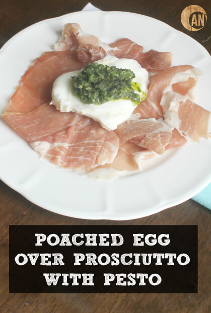 Poached-Egg-Over-Prosciutto-with-Pesto4