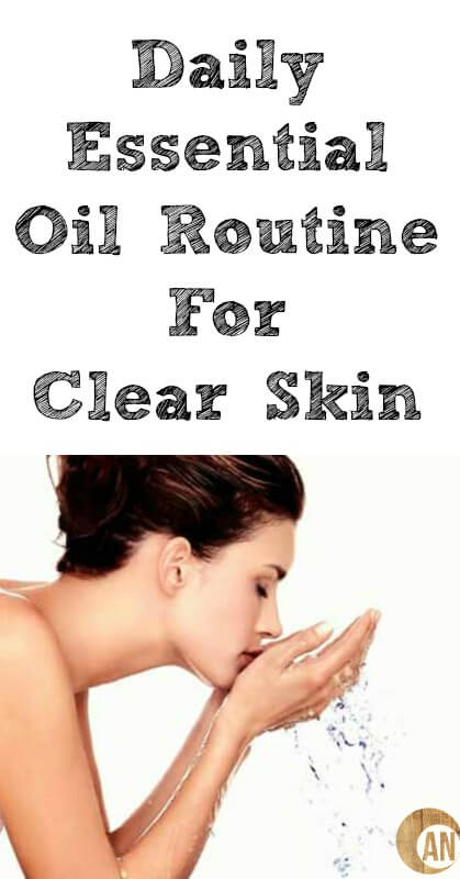 Daily-Essential-Oil-Routine-For-Clear-Skin