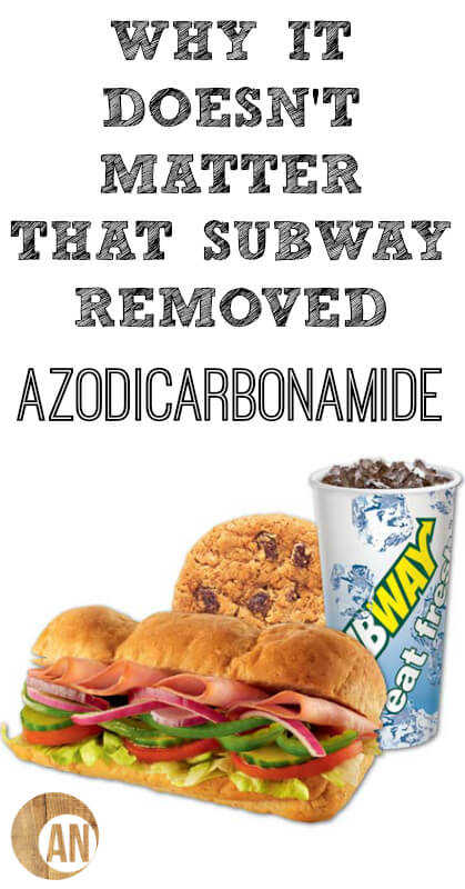 Why-It-Doesnt-Matter-That-Subway-Removed-Azodicarbonamide-