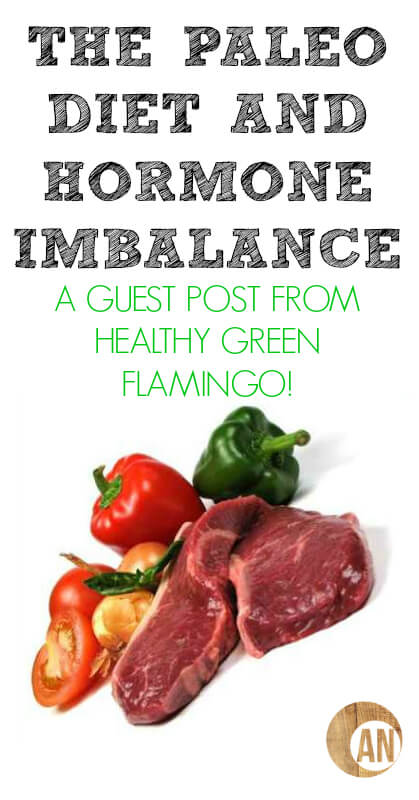The-Paleo-Diet-and-Hormone-Imbalance-A-Guest-Post-From-Healthy-Green-Flamingo