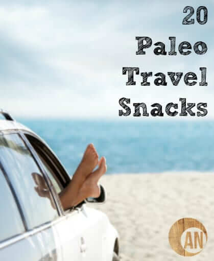 Don't resort to fast food when traveling! Check out these 20 paleo travel snacks!