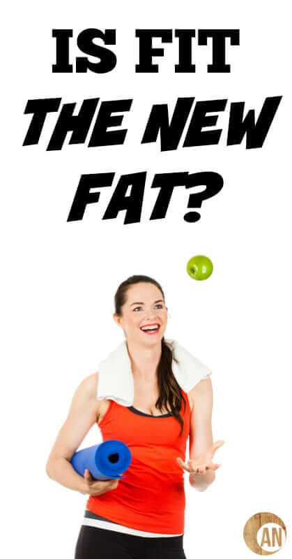 Is-Fit-The-New-Fat