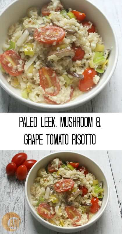 Paleo-Leek-Mushroom-and-Grape-Tomato-Risotto
