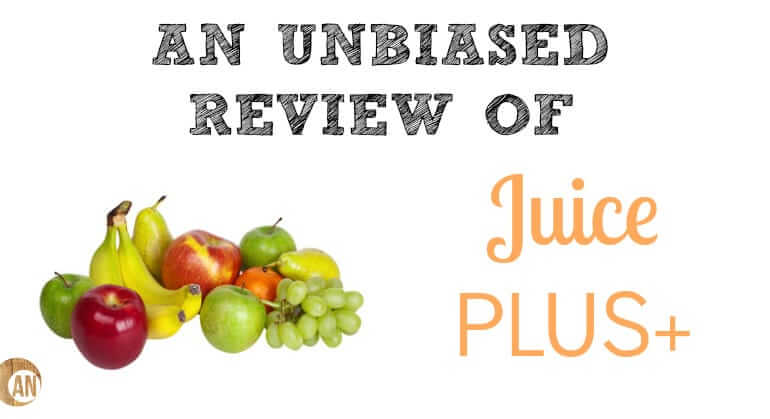 An Unbiased Review Of Juice Plus Ancestral Nutrition