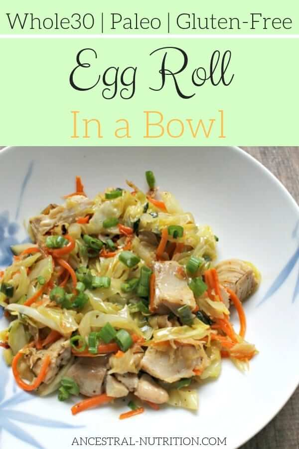 Paleo Egg Roll In a Bowl | a super easy and healthy lunch or dinner recipe that's also gluten free! Make it using your protein of choice, like chicken or shrimp #paleo, #easy, #dinner, #healthy, #chicken