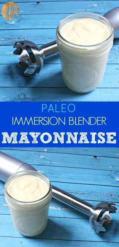 Paleo immersion blender mayonnaise - ready in 30 seconds and tastes BETTER than store bought!