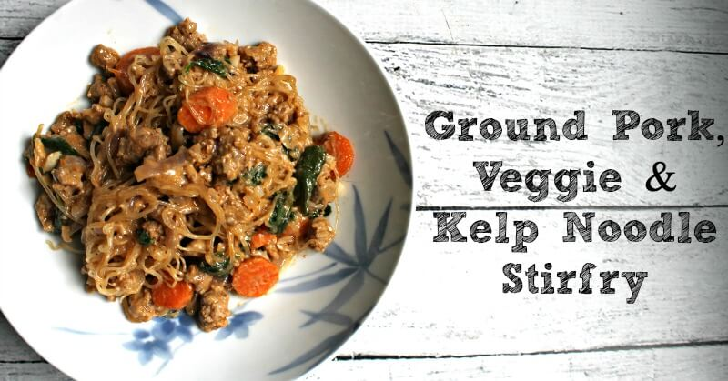 Ground Pork, Veggie & Kelp Noodle Stir-Fry