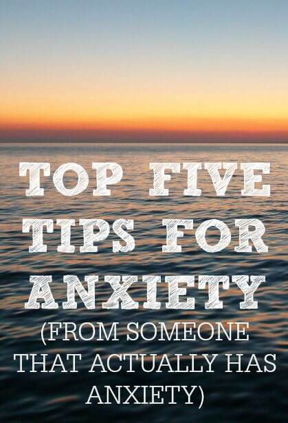 Here are the top 5 tips for anxiety from someone who has anxiety! You've probably never even heard of tip #1!