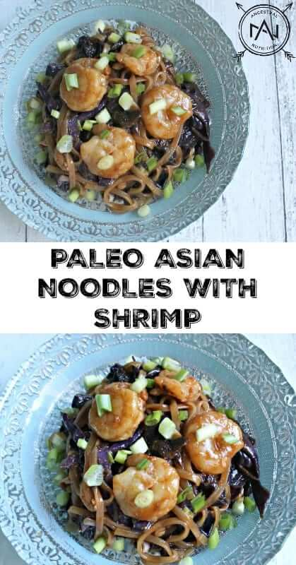 Paleo Asian Noodles With Shrimp -Get your take-out fix with this Paleo Asian Noodles recipe! No MSG, GMOs, vegetable oils or high fructose corn syrup. This easy paleo noodle stir-fry is super easy to make and not at all time-consuming. It tastes great and is the perfect option when you're craving some Asian style noodles. #paleo, #stirfry!