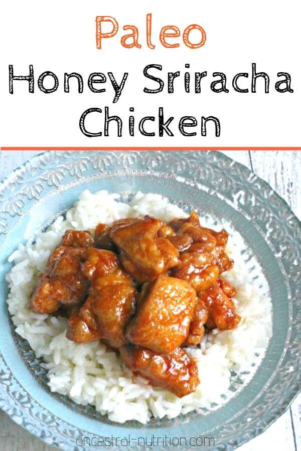 Paleo Honey Sriracha Chicken - an easy, healthy, gluten-free and paleo dinner that-makes perfect leftovers for lunch! Easy to make from scratch and so much better than take-out #paleorecipes, #chickendinner