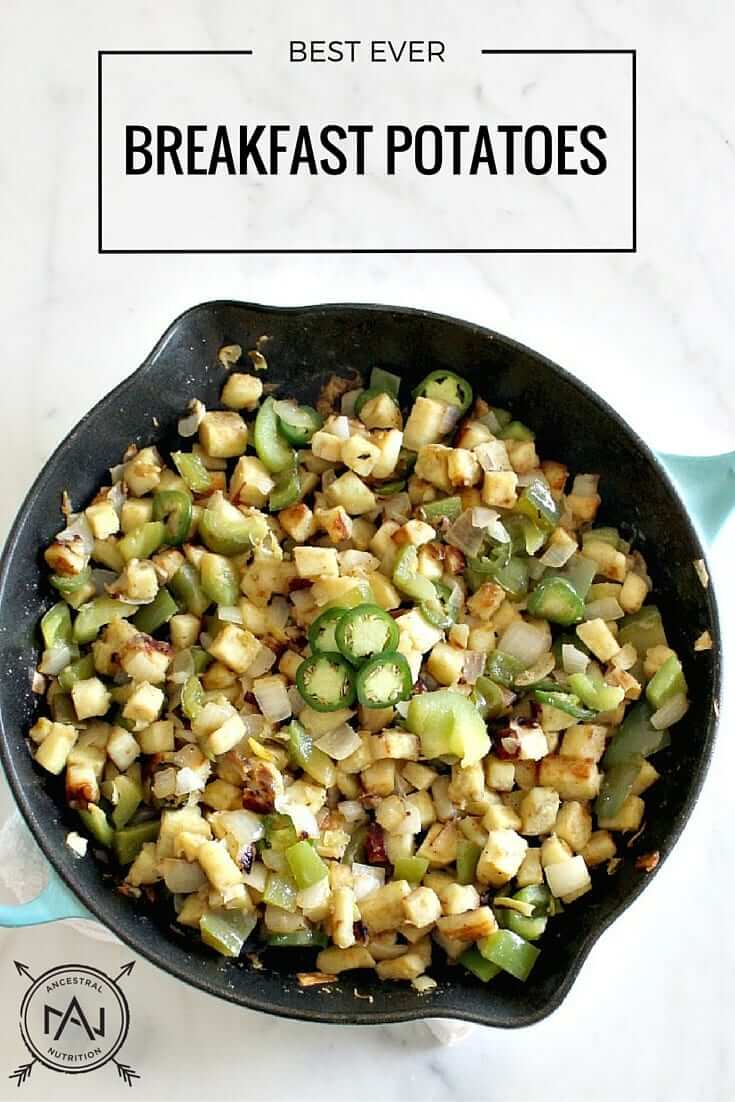 Best Ever Breakfast Potatoes - not only are these delicious, they're super healthy, paleo and gluten-free! #paleo, #realfood