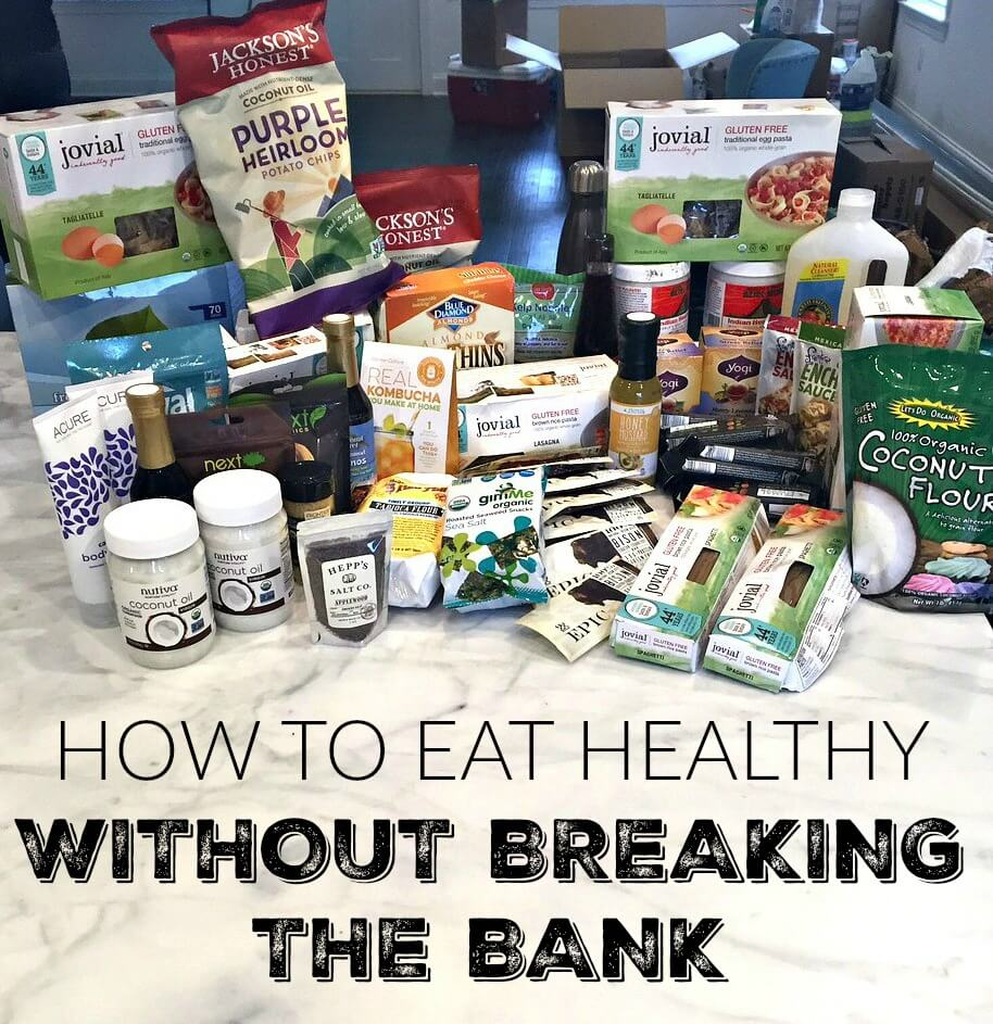 How To Eat Healthy Without Breaking The Bank