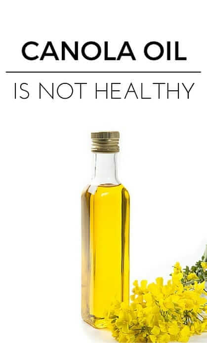 Canola Oil Is Not Healthy - this fat is extremely processed and inflammatory - click to find out about healthy fat options!