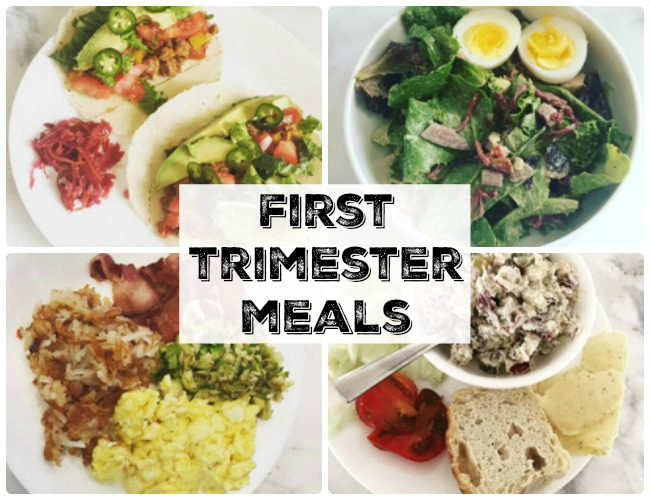 First Trimester Meals