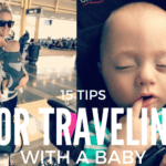 15 Tips For Traveling With Baby