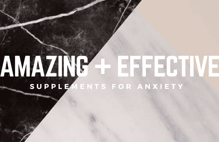Amazing and effective supplements for anxiety, against a two toned marble background