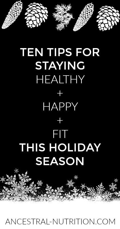 How to stay fit happy and healthy during the holiday season #health, #christmas