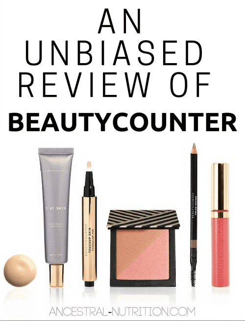 An Unbiased Review of Beautycounter - The Truth About These Products