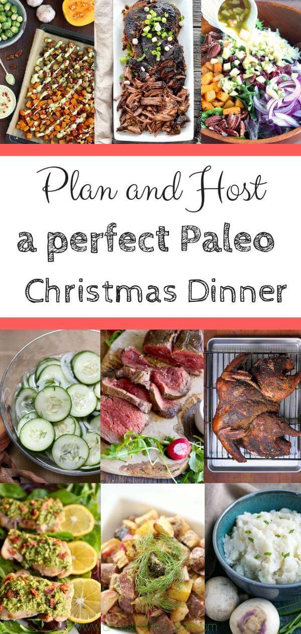 Host the perfect Paleo Christmas Dinner ! Learn how to plan the ultimate Paleo Christmas dinner party! It's all about planning ahead and picking the right healthy gluten-free and paleo recipes. I've got you covered! #christmasdinner, #paleo