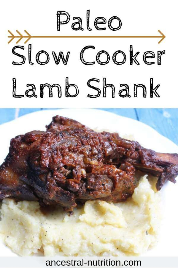 Paleo Slow Cooker Lamb Shank | Lamb is such a healthy source of protein and this paleo lamb recipe for succulent slow cooked lamb shanks is the best! Also great to heighten fertility. The recipe could not be easier! Serve over mashed potatoes for Easter dinner or any other dinner party #paleorecipes #slowcookerrecipes