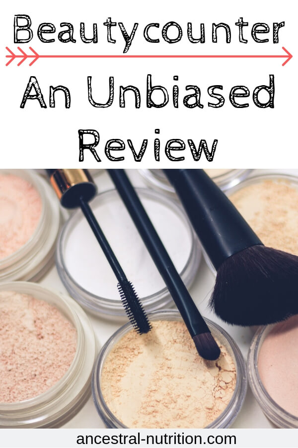 An unbiased review of Beautycounter - find out the facts about their safe make-up products in this honest review #beautycounter #beauty