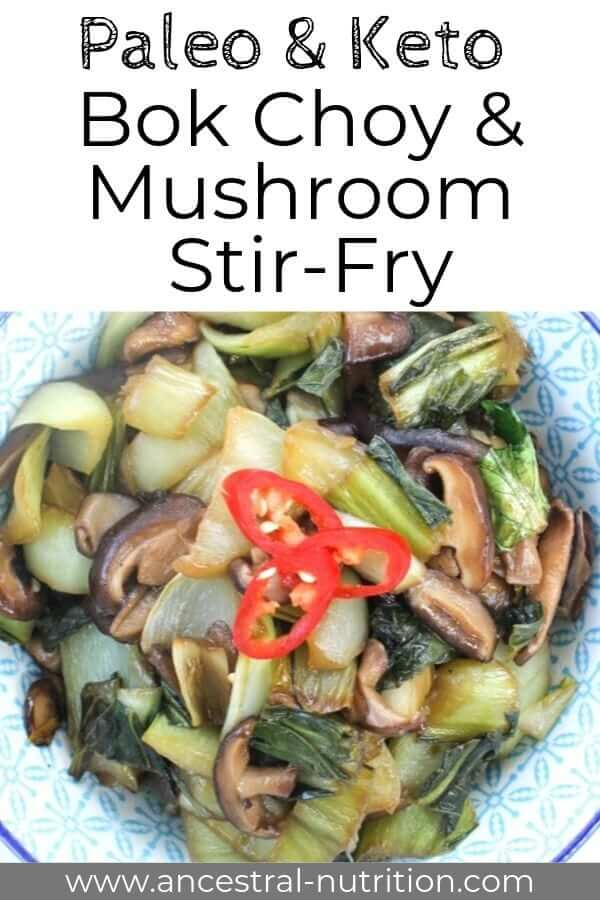 This low carb Asian bok choy and shiitake stir-fry is a healthy side dish that's paleo, keto and gluten-free!  Perfect with rice or cauliflower rice for a meatless main #glutenfree #keto #paleo #stirfry #asianrecipes